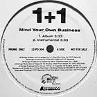 1+1 : MIND YOUR OWN BUSINESS