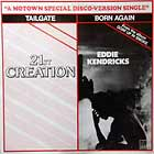 21ST CREATION  / EDDIE KENDRICKS : TAILGATE  / BORN AGAIN