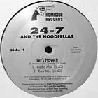 24-7 AND THE HOODFELLAS : LET'S HAVE IT
