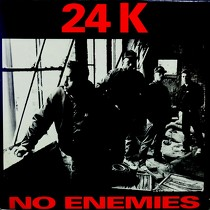 24K : NO ENEMIES