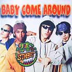24TH STREET : BABY COME AROUND