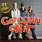 24TH STREET : GET DOWN ON IT