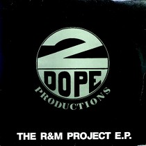 2 DOPE PRODUCTIONS : THE R&M PROJECT E.P.