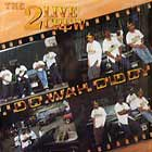 2 LIVE CREW : DO WAH DIDDY  / I CAN'T GO FOR THAT