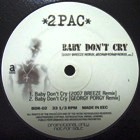 2PAC : BABY DON'T CRY  - 2007 REMIXES