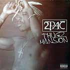 2 PAC : THUGZ MANSION
