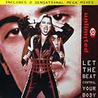 2 UNLIMITED : LET THE BEAT CONTROL YOUR BODY