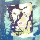 2 UNLIMITED : MAXIMUM OVERDRIVE