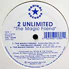2 UNLIMITED : THE MAGIC FRIEND