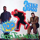3RD BASS : POP GOES THE WEASEL