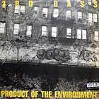3RD BASS : PRODUCT OF THE ENVIRONMENT