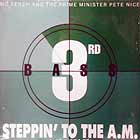 3RD BASS : STEPPIN' TO THE A.M.