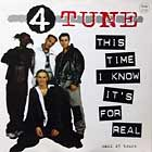 4 TUNE : THIS TIME I KNOW IT'S FOR REAL