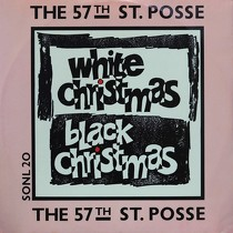 57TH ST.POSSE : WHITE CHRISTMAS/BLACK CHRISTMAS