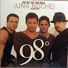 98° : GIVE ME JUST ONE NIGHT (UNA NOCHE)  (REMIX)