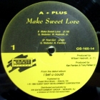 A+ PLUS : MAKE SWEET LOVE