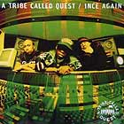 A TRIBE CALLED QUEST : 1NCE AGAIN