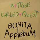 A TRIBE CALLED QUEST : BONITA APPLEBUM