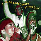 A TRIBE CALLED QUEST : AWARD TOUR