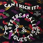 A TRIBE CALLED QUEST : CAN I KICK IT ?