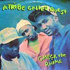 A TRIBE CALLED QUEST : CHECK THE RHYME