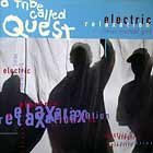 A TRIBE CALLED QUEST : ELECTRIC RELAXATION (RELAX YOURSELF G...