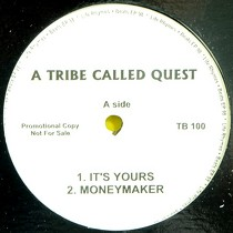 A TRIBE CALLED QUEST : IT'S YOURS