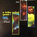 A TRIBE CALLED QUEST : JAZZ (WE'VE GOT)