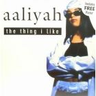 AALIYAH : THE THING I LIKE  (includes POSTER)