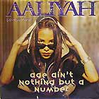 AALIYAH : AGE AIN'T NOTHING BUT A NUMBER