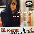 AALIYAH : ARE YOU THAT SOMEBODY ?