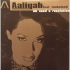 AALIYAH  ft. TIMBALAND : WE NEED A RESOLUTION