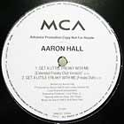 AARON HALL : GET A LITTLE FREAKY WITH ME