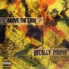 ABOVE THE LAW : VOCALLY PIMPIN'