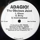 ADAGIO ! : THE OBVIOUS JOINT