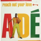 ADE : REACH OUT YOUR LOVE