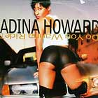 ADINA HOWARD : DO YOU WANNA RIDE?