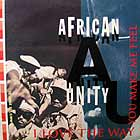 AFRICAN UNITY : I LOVE THE WAY YOU MAKE ME FEEL