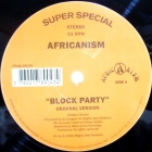 AFRICANISM : BLOCK PARTY