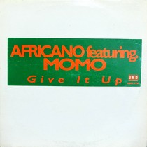AFRICANO  ft. MOMO : GIVE IT UP