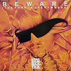 AFRIKA BAMBAATAA  & FAMILY : BEWARE (THE FUNK IS EVERYWHERE)