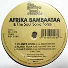 AFRIKA BAMBAATAA  & THE SOUL SONIC FORCE : PLANET ROCK  '96