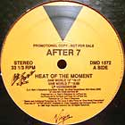 AFTER 7 : HEAT OF THE MOMENT  / MY ONLY WOMAN