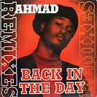 AHMAD : BACK IN THE DAY  (REMIXES)