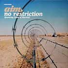 AIM  ft. SOULS OF MISCHIEF : NO RESTRICTION