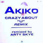 AKIKO : CRAZY ABOUT YOU  (REMIX)