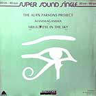 ALAN PARSONS PROJECT : EYE IN THE SKY  / MAMMAGAMMA