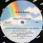 ALICIA MYERS : YOU GET THE BEST FROM ME (SAY, SAY, SAY)  / I WANT TO THANK YOU