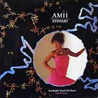 AMII STEWART : YOU REALLY TOUCH MY HEART