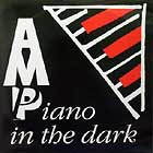 A.M.P. : PIANO IN THE DARK